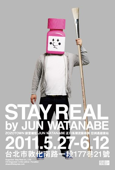 STAY REAL by JUN WATANABE