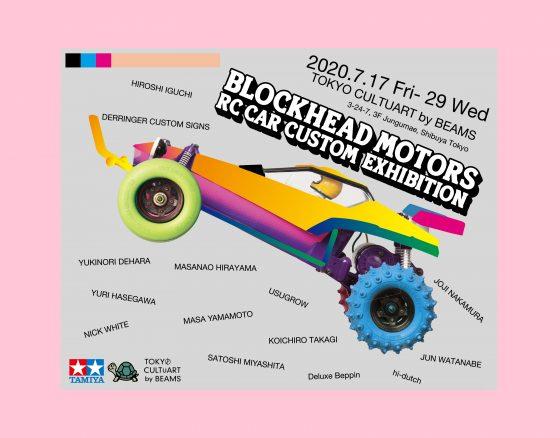 BLOCKHEAD MOTORS RC CAR CUSTOM EXHIBITION at TOKYO CULTUART by BEAMS