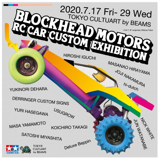 BLOCKHEAD MOTORS RC CAR CUSTOM EXHIBITION at TOKYO CULTUART by BEAMS